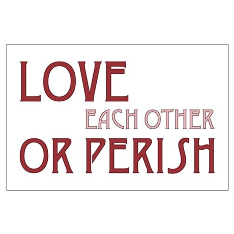 Love or Perish Large Poster