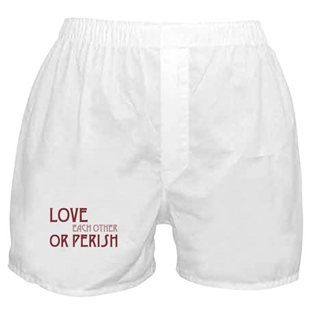 Love or Perish Boxer Shorts