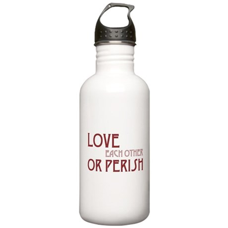 Love or Perish One Liter Stainless Water Bottle