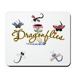 I Love Dragonflies Mousepad