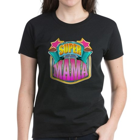 Pink Super Mama Women's Dark T-Shirt