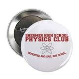 "Physics Club 2.25"" Button"