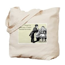 Happy Belated Birthday Tote Bag