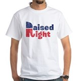 Raised Right 2 Shirt