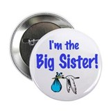 Stork Baby Boy Shower &quot;I'm the Big Sister&quot; Pin