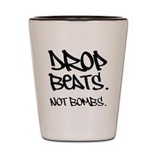 Unique Drop beats bombs Shot Glass