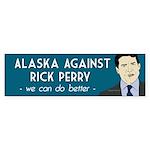 Alaska Against Rick Perry bumper sticker