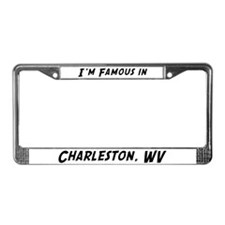 Famous in Charleston License Plate Frame