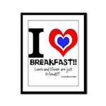 I love Breakfast Framed Panel Print