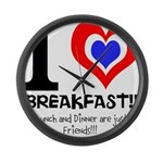 I love Breakfast Large Wall Clock