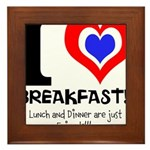 I love Breakfast Framed Tile