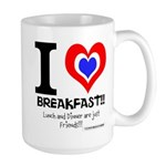 I love Breakfast Large Mug
