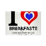 I love Breakfast Rectangle Magnet