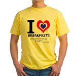 I love Breakfast Yellow T-Shirt