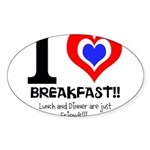 I love Breakfast Sticker (Oval 10 pk)