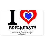 I love Breakfast Sticker (Rectangle)