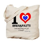 I love Breakfast Tote Bag