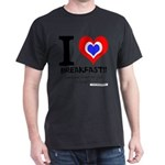 I love Breakfast Dark T-Shirt