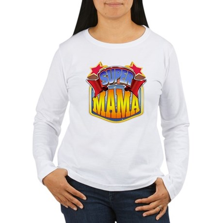 Super Mama Women's Long Sleeve T-Shirt