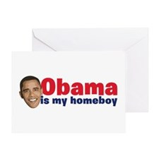 Obama Is My Homeboy Greeting Card
