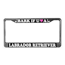 Bark Love Labrador Retriever License Plate Frame
