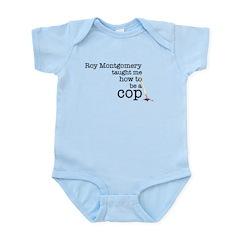 Roy Montgomery Infant Bodysuit