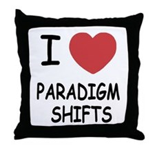 I heart paradigm shifts Throw Pillow