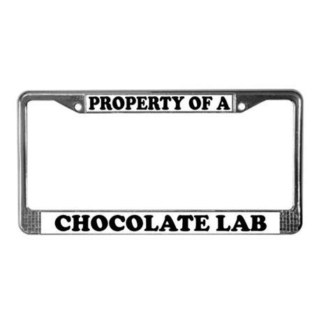 Property Of A Chocolate Lab License Plate Frame