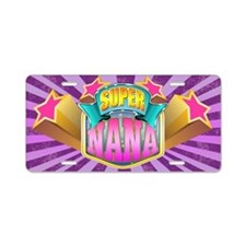 Pink Super Nana Aluminum License Plate