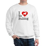 I Love My Bulldog Sweatshirt