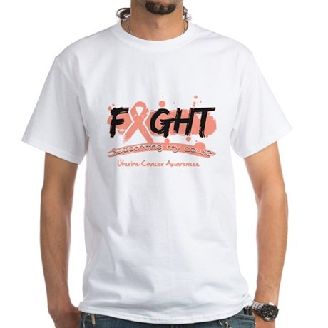 Fight Uterine Cancer Cause White T-Shirt