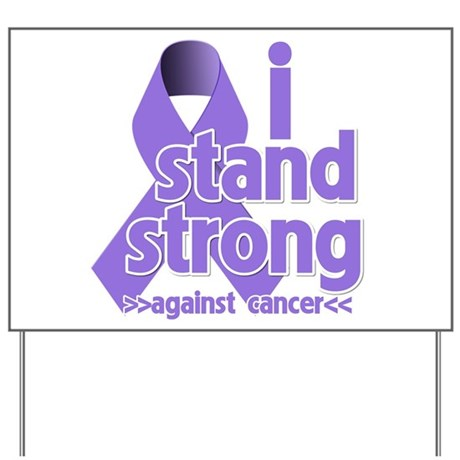 I Stand Hodgkin's Lymphoma Yard Sign