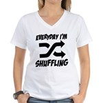 Everyday I'm Shuffling Women's V-Neck T-Shirt