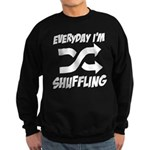 Everyday I'm Shuffling Sweatshirt (dark)