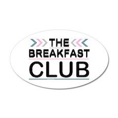'The Breakfast Club' 38.5 x 24.5 Oval Wall Peel