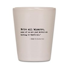 'Breakfast Club Quote' Shot Glass