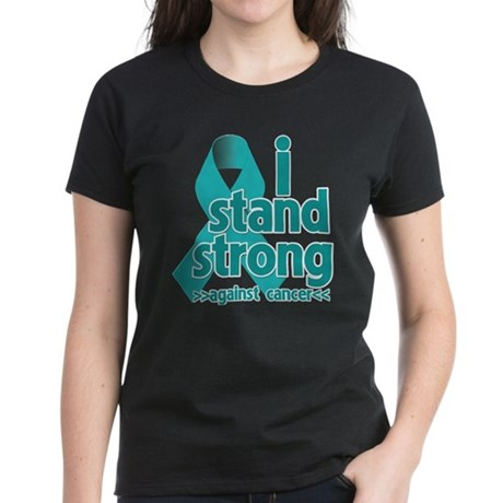 I Stand Ovarian Cancer Women's Dark T-Shirt