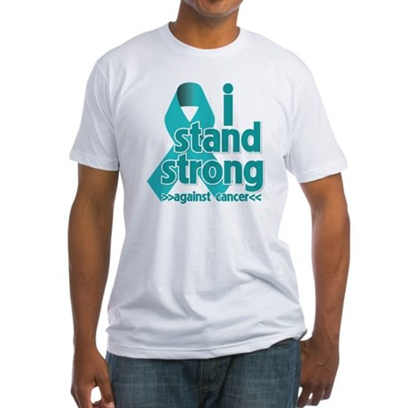 I Stand Ovarian Cancer Fitted T-Shirt