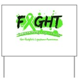 Fight Non-Hodgkin's Lymphoma Yard Sign