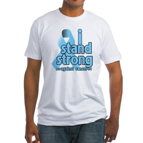 I Stand Prostate Cancer Fitted T-Shirt