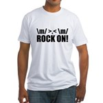 Rock On Fitted T-Shirt