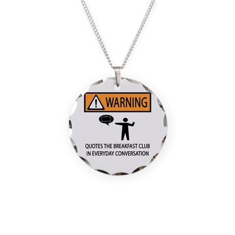 Quotes the Breakfast Club Necklace Circle Charm