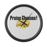 Praise Cheeses! Large Wall Clock