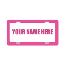 Custom Text (longer names) Aluminum License Plate