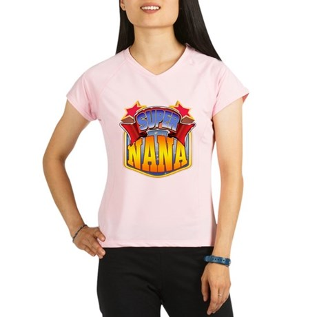 Super Nana Performance Dry T-Shirt