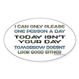 I Can Only Please... Oval Decal