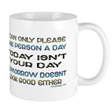 I Can Only Please... Coffee Mug