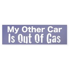 Out of Gas Bumper Sticker