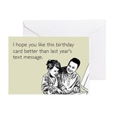 Better Birthday Card Greeting Card