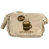 Instant Human Just Add Coffee Messenger Bag